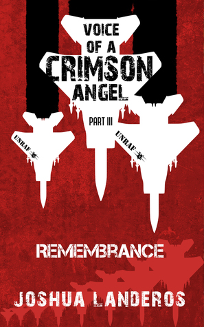 Voice of a Crimson Angel Part III: Remembrance (Reverence, #7)