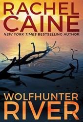 Wolfhunter River (Stillhouse Lake, #3)