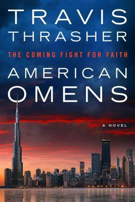 American Omens: The Coming Fight for Faith