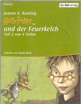 Harry Potter Und Der Feuerkelch Teil 2 von 4 Teilen