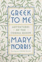 Greek to Me: Adventures of the Comma Queen