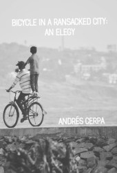 Bicycle in a Ransacked City: an Elegy Pdf Book