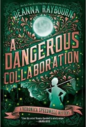 A Dangerous Collaboration (Veronica Speedwell, #4) Pdf Book