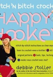 Stitch 'n Bitch Crochet: The Happy Hooker Pdf Book
