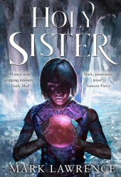 Holy Sister (Book of the Ancestor, #3) Book Pdf