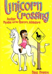 Unicorn Crossing (Phoebe and Her Unicorn, #5) Pdf Book