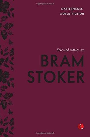 Selected stories by Bram Stoker