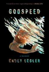 Godspeed: A Memoir Pdf Book