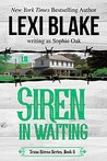 Siren in Waiting (Texas Sirens, #5)