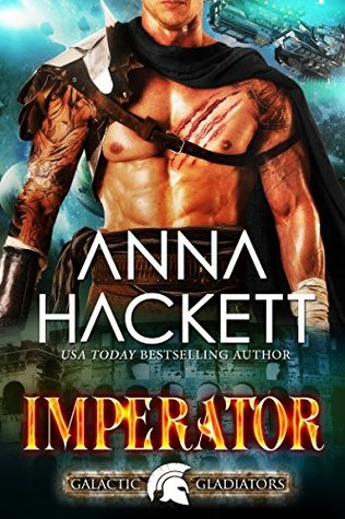Imperator (Galactic Gladiators, #11)