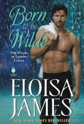 Born to Be Wilde (The Wildes of Lindow Castle, #3) Pdf Book