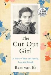 The Cut Out Girl: A Story of War and Family, Lost and Found Pdf Book