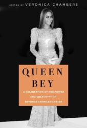 Queen Bey: A Celebration of the Power and Creativity of Beyoncé Knowles-Carter Pdf Book