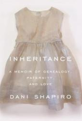 Inheritance: A Memoir of Genealogy, Paternity, and Love Pdf Book