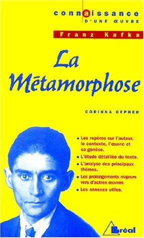 Connaissance d'une oeuvre : La Métamorphose de Franz Kafka