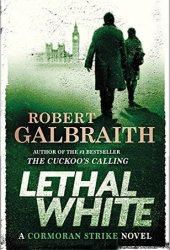 Lethal White (Cormoran Strike, #4) Pdf Book