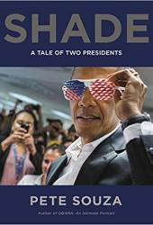 Shade: A Tale of Two Presidents Pdf Book