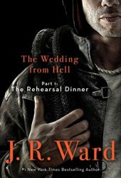 The Rehearsal Dinner (The Wedding From Hell, #1; Firefighters #0.5) Book Pdf