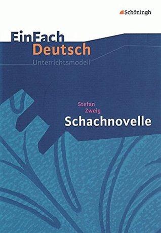 Einfach Deutsch: Schachnovelle