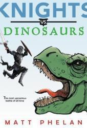 Knights vs. Dinosaurs Pdf Book