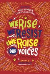 We Rise, We Resist, We Raise Our Voices Pdf Book