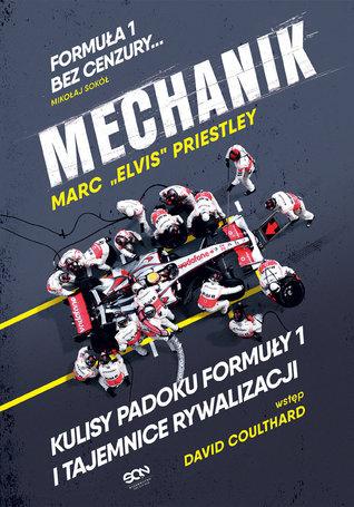 Mechanik. Kulisy padoku Formuły 1 i tajemnice rywalizacji