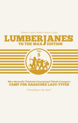Lumberjanes: To the Max Edition, Vol. 5