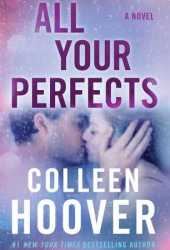 All Your Perfects Pdf Book