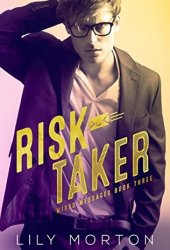 Risk Taker (Mixed Messages #3) Pdf Book