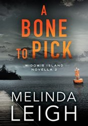 A Bone to Pick (Widow's Island, #2) Pdf Book