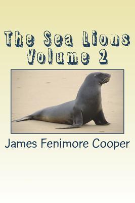 The Sea Lions Volume 2