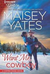 Want Me, Cowboy (Copper Ridge: Desire, #5) Pdf Book