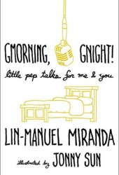 Gmorning, Gnight!: Little Pep Talks for Me & You Pdf Book