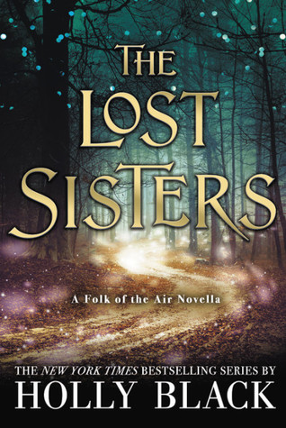 The Lost Sisters (The Folk of the Air, #1.5)