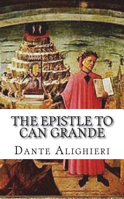 The Epistle to Can Grande