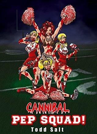 Cannibal Pep Squad!