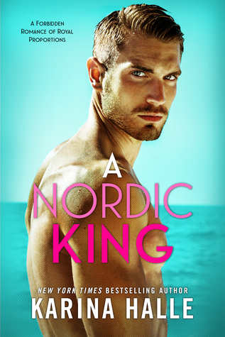 REVIEW NEW RELEASE: A NORDIC KING by Karina Halle