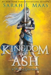 Kingdom of Ash (Throne of Glass, #7) Book Pdf