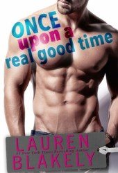 Once Upon a Real Good Time (Heartbreakers, #1) Pdf Book