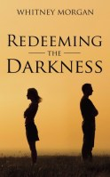 Redeeming the Darkness (Redemption Series, book 2)