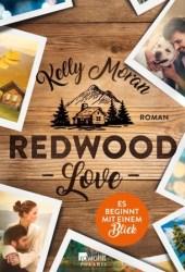 Redwood Love: Es beginnt mit einem Blick (Redwood Ridge, #1) Pdf Book