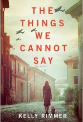 The Things We Cannot Say Pdf Book