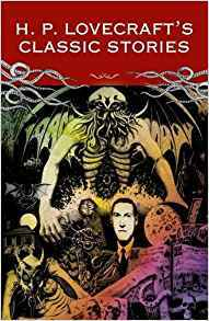 H. P. Lovecraft's Classic Stories