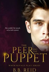 The Peer and the Puppet (When Rivals Play, #1) Book Pdf