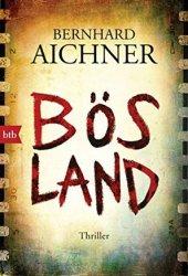 Bösland: Thriller Pdf Book