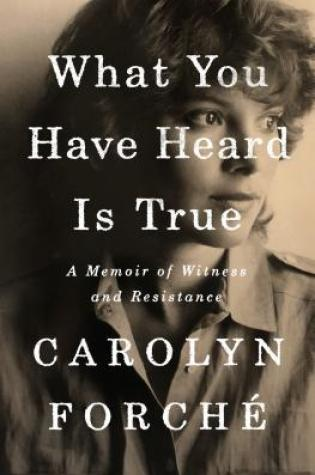 What You Have Heard Is True: A Memoir of Witness and Resistance Book Pdf ePub