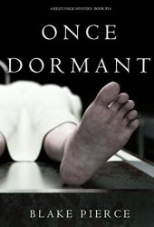 Once Dormant (Riley Paige Mystery #14)