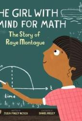 The Girl with a Mind for Math: The Story of Raye Montague Pdf Book