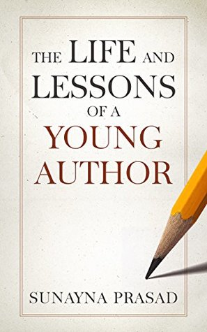The Life and Lessons of a Young Author