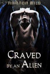 Craved by an Alien (Stolen by an Alien #4) Pdf Book